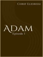 Adam (Episode 1)