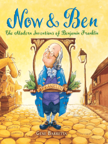 Now & Ben: The Modern Inventions of Benjamin Franklin