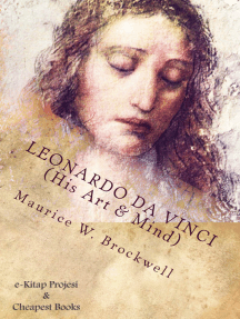 "Leonardo Da Vinci (His Art & Mind): ""Illustrated with Eight Reproductions in Colour"""