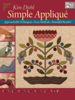 Simple Applique: Approachable Techniques, Easy Methods, Beautiful Results!
