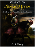 By Pike and Dyke - a Tale of the Rise of the Dutch Republic