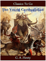 The Young Carthaginian - A Story of The Times of Hannibal