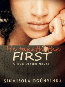 He Taketh the First (A True Dream novel)