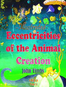 Eccentricities of the Animal Creation: Illustrated