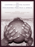 The Culture of Mental Illness and Psychiatric Practice in Africa