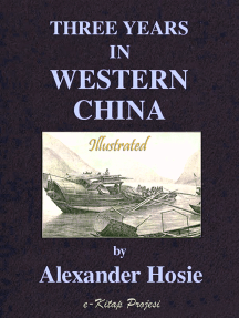 Three Years in Western China