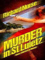 Murder in St. Luietz (Guns - Stilettos & Money)