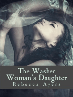 The Washer Woman's Daughter