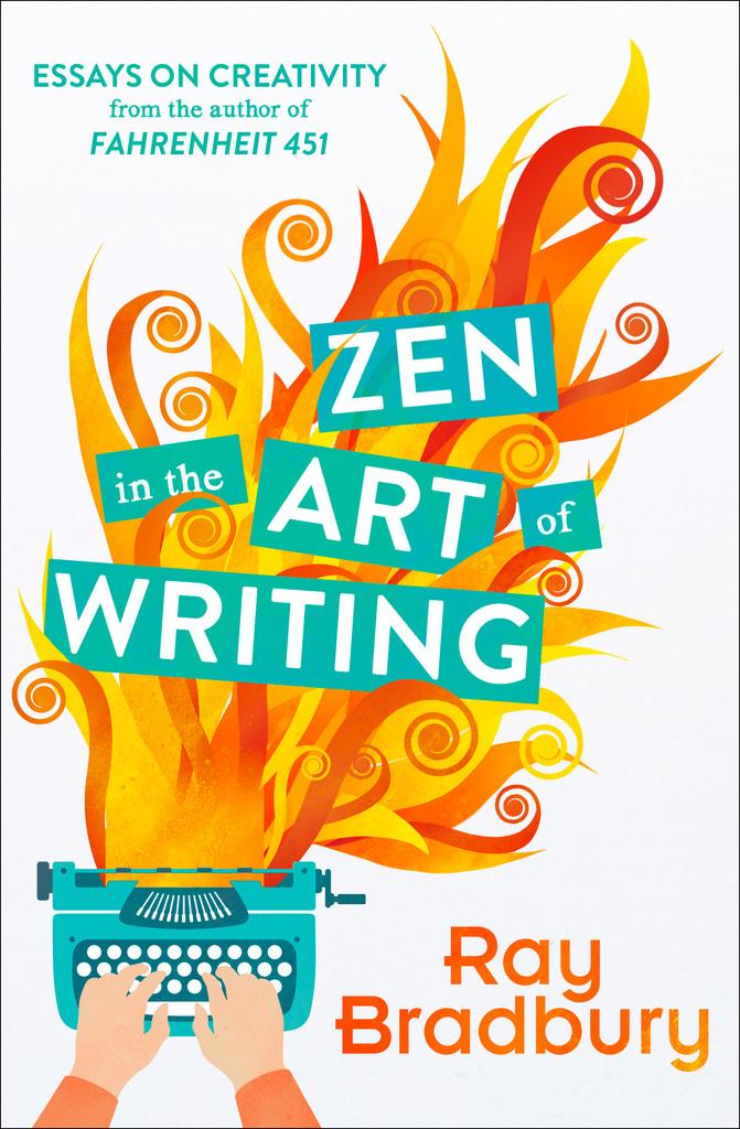 Read Zen in the Art of Writing Online by Ray Bradbury ...