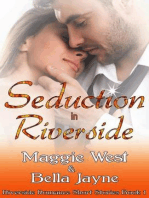 Seduction in Riverside (Riverside Romance Short Story Collection, #1)
