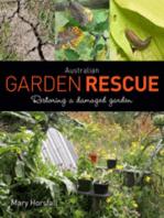 Australian Garden Rescue: Restoring a Damaged Garden