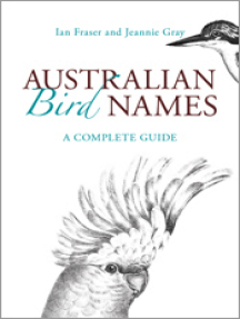 Australian Bird Names: A Complete Guide