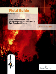 Field Guide: Fire in Dry Eucalypt Forest: Fuel Assessment and Fire Behaviour Prediction in Dry Eucalypt Forest
