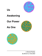 Us Awakening Our Power As One - A Shared Reality