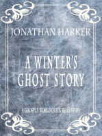 A Winter's Ghost Story