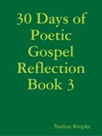 30 Days of Poetic Gospel Reflection Book 3