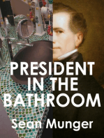 President in the Bathroom