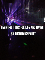 Heartfelt Tips for Life and Living