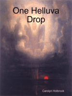 One Helluva Drop