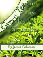 Green Tea and Its Health Properties