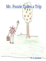 Mr. Fuzzie Takes a Trip