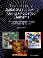 Techniques for Digital Scrapbooking Using Photoshop Elements Book Two
