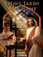 I Have Taken His Name