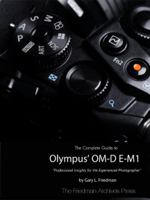 The Complete Guide to Olympus' Om-d E-m1