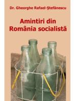 Amintiri din România socialistă
