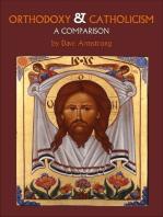 Orthodoxy & Catholicism