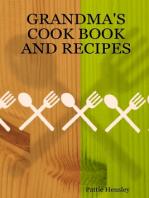 Grandma's Cook Book and Recipes
