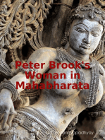 Peter Brook's Woman in Mahabharata