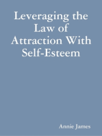 Leveraging the Law of Attraction With Self-Esteem