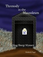 Threnody in the Mausoleum