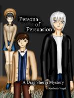 Persona of Persuasion