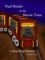 Dual Rondo on the Sharne Train