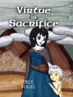 Virtue Is Sacrifice