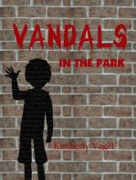 Vandals in the Park