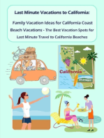 Last Minute Vacations In California