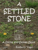 A Settled Stone
