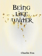 Being Like Water