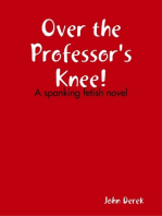 Over the Professor's Knee!