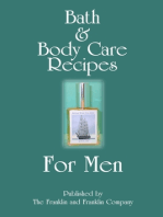 Bath and Body Care Recipes for Men