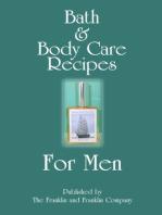 Bath and Body Care Recipes for Men