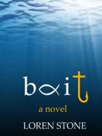 Bait - A Novel