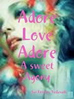 Adore Love Adore