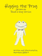 Higgins the Frog Grown-up Read-a-long Version