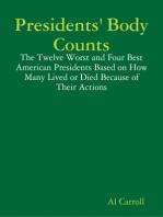 Presidents' Body Counts