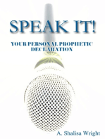 Speak It! Your Personal Prophetic Declaration