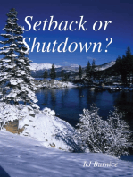 Setback or Shutdown?